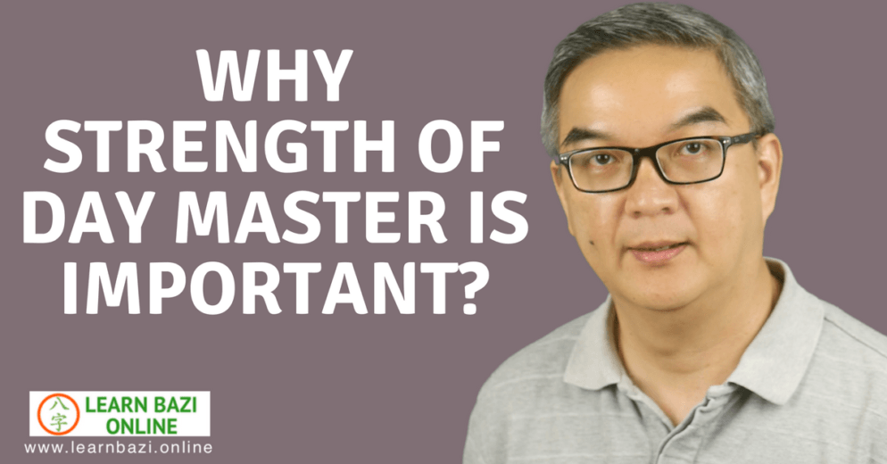 Why strength of Day Master important